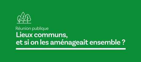20210621_Mairie_Flyer_ReunionPublique_Communs_01